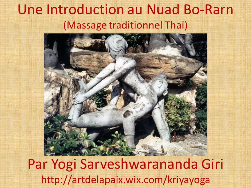 Une Introduction au Nuad Bo-Rarn (Massage traditionnel Thaï)