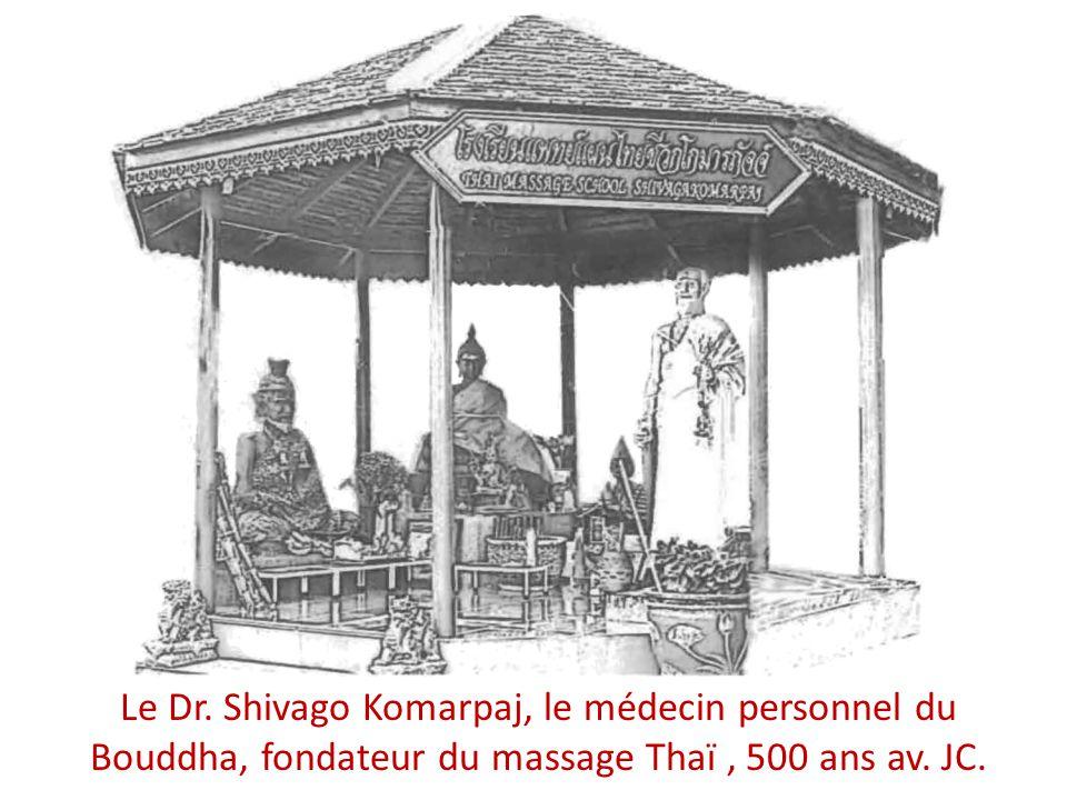 Le Dr. Shivago Komarpaj, le médecin personnel du Bouddha, fondateur du massage Thaï , 500 ans av.