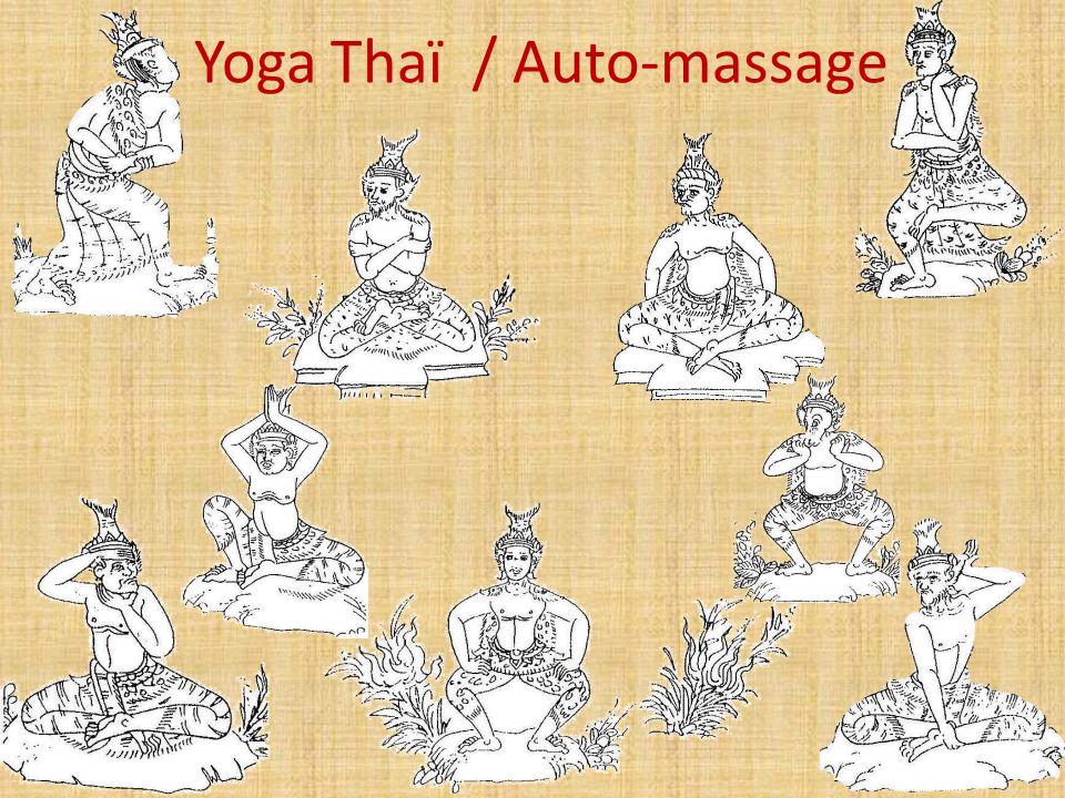 Yoga Thaï / Auto-massage