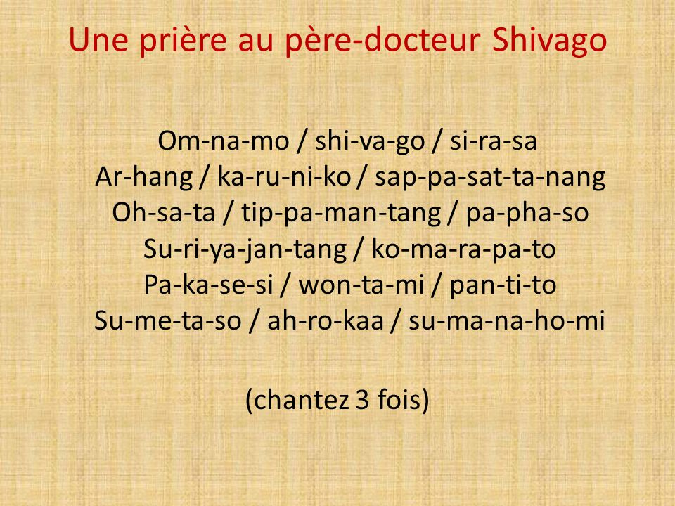 Une prière au père-docteur Shivago