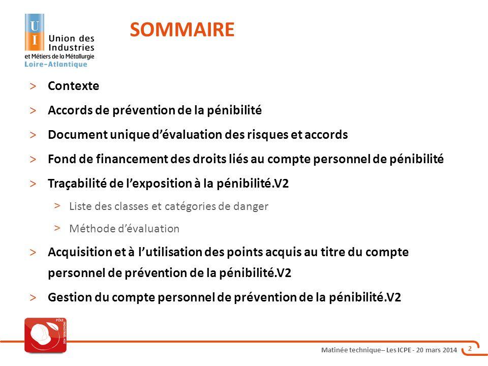 SOMMAIRE Contexte Accords de prévention de la pénibilité
