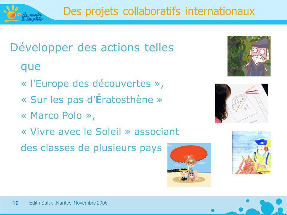Des projets collaboratifs internationaux