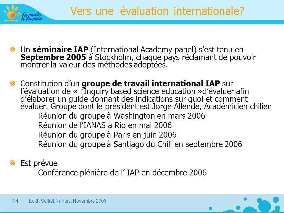 Vers une évaluation internationale