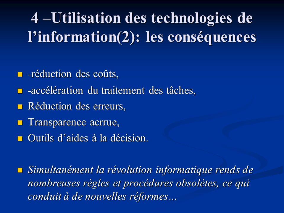4 –Utilisation des technologies de l'information(2): les conséquences