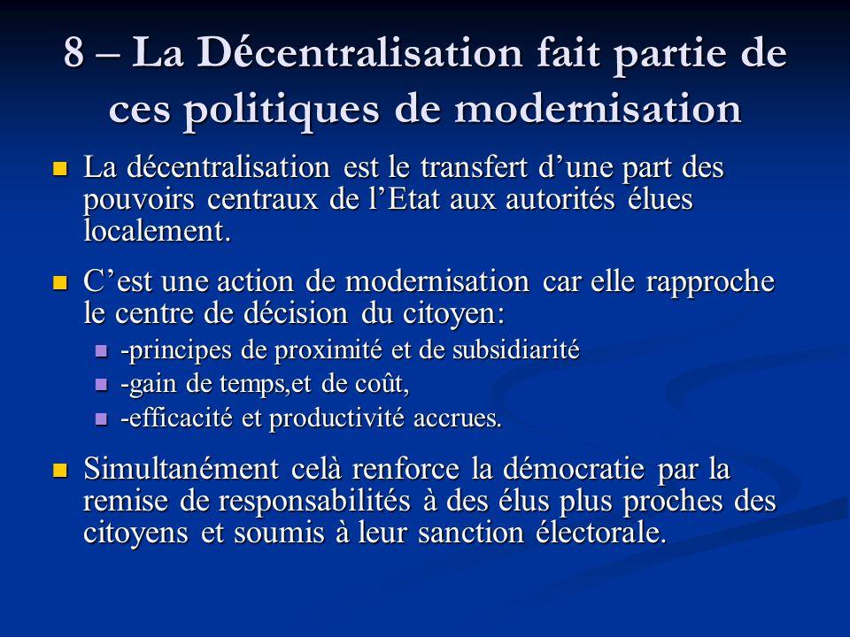 8 – La Décentralisation fait partie de ces politiques de modernisation