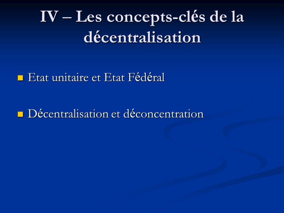 IV – Les concepts-clés de la décentralisation