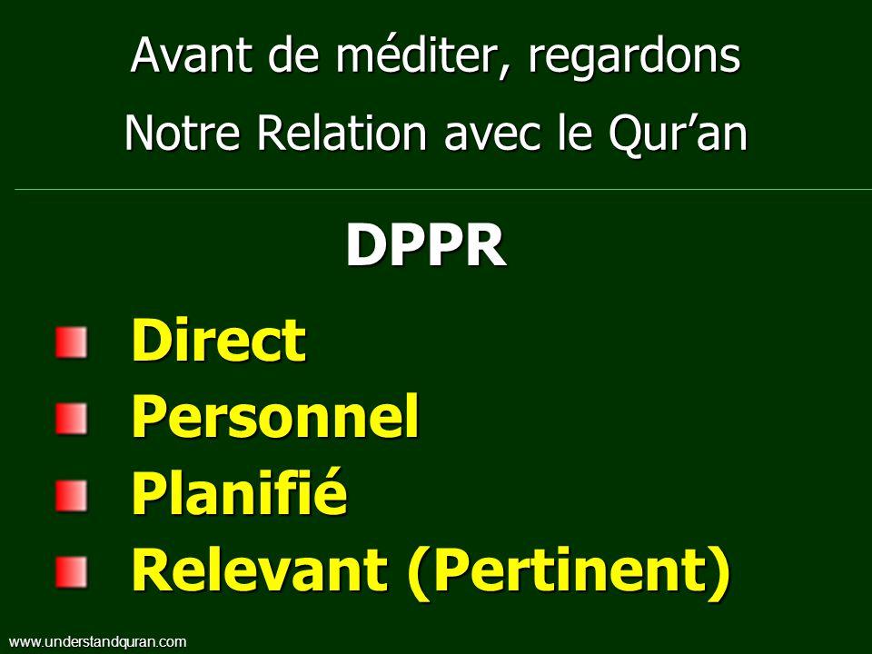Avant de méditer, regardons Notre Relation avec le Qur'an