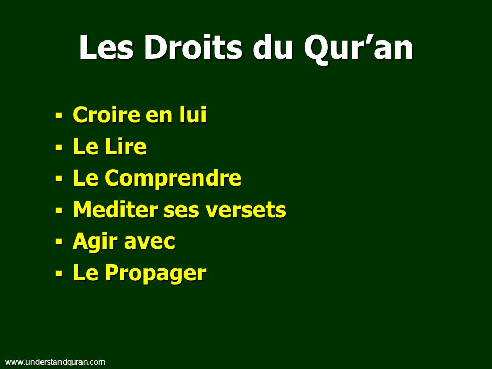 Les Droits du Qur'an Croire en lui Le Lire Le Comprendre