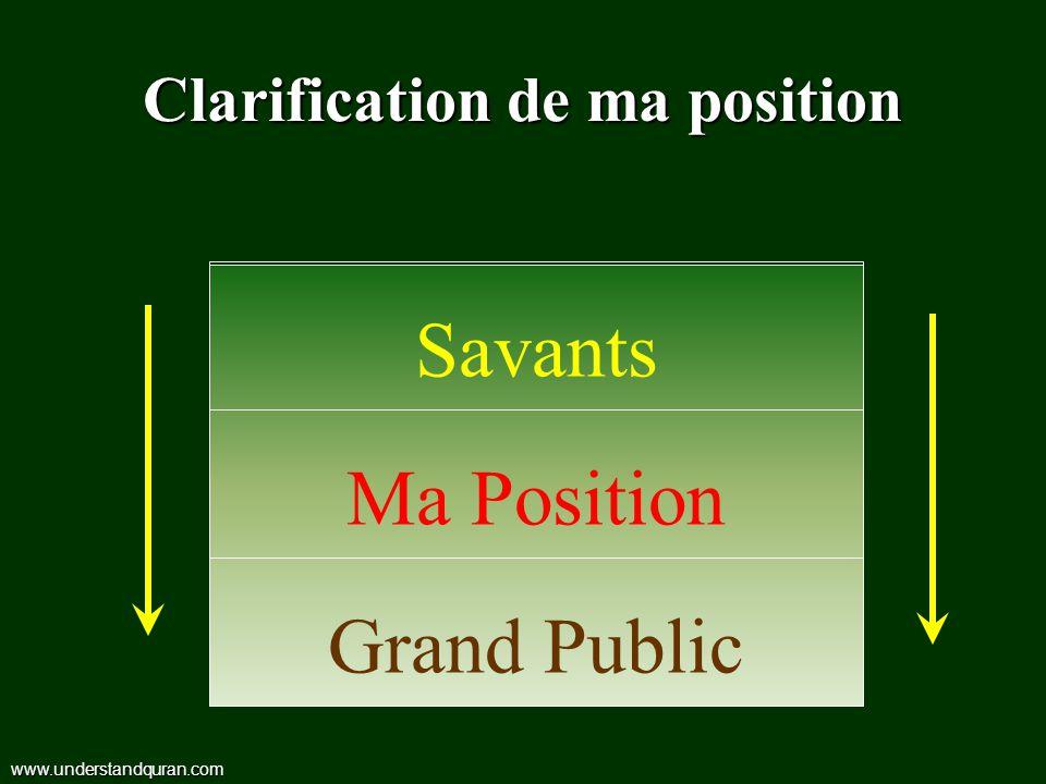 Clarification de ma position