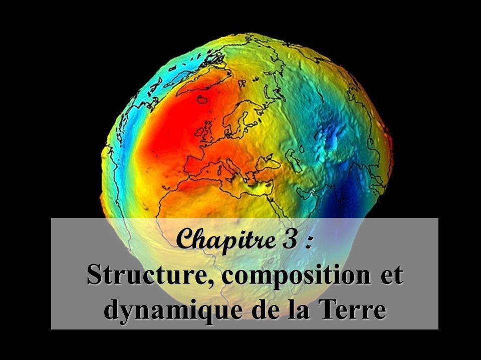 Structure, composition et dynamique de la Terre