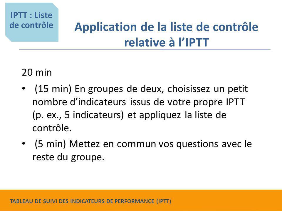 Application de la liste de contrôle relative à l'IPTT