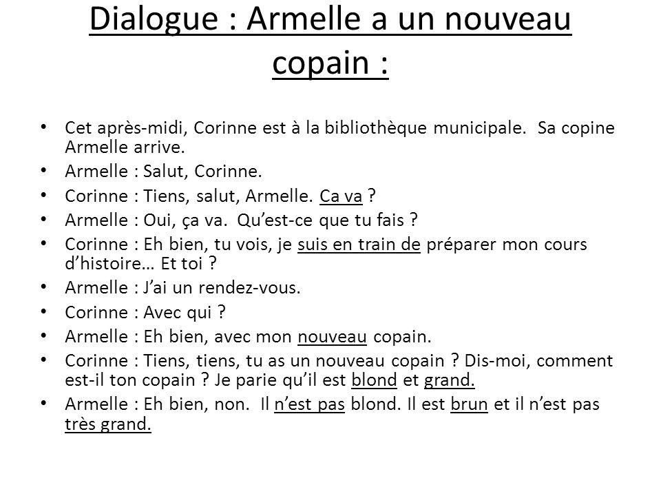 Dialogue : Armelle a un nouveau copain :