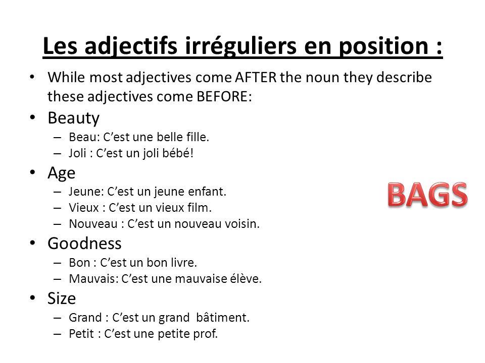 Les adjectifs irréguliers en position :