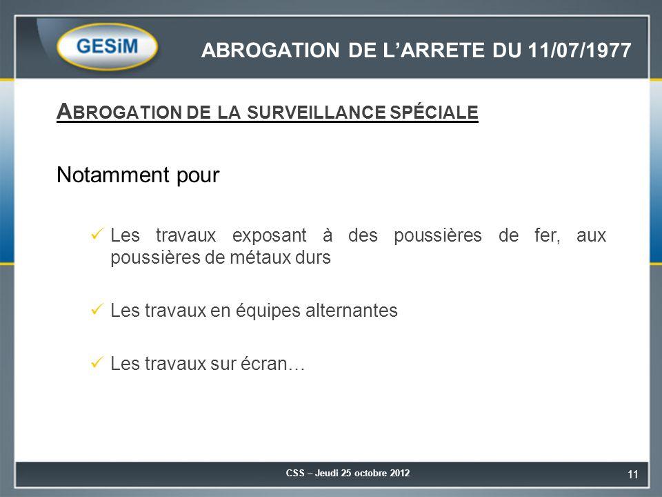 ABROGATION DE L'ARRETE DU 11/07/1977
