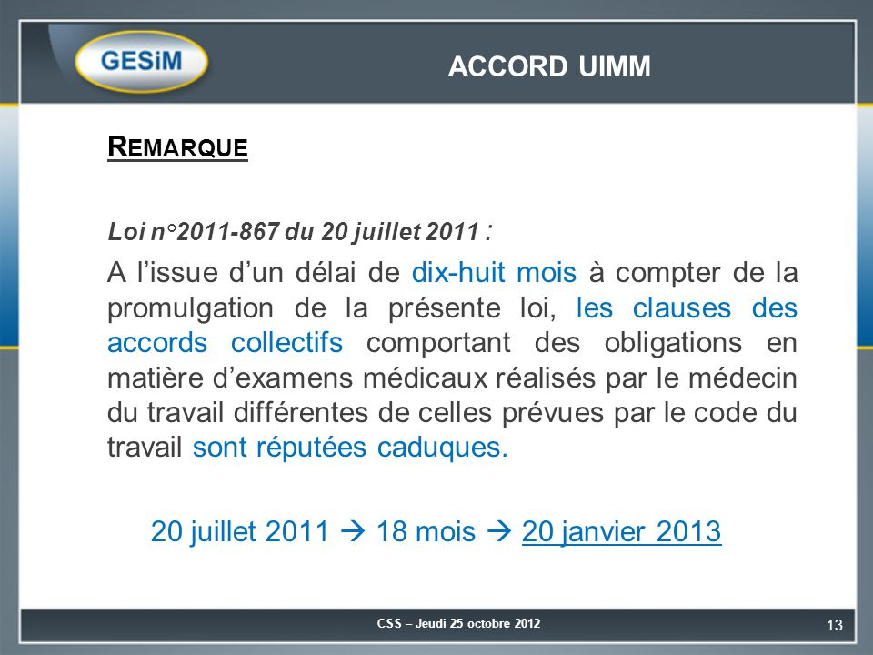 Accord UIMM