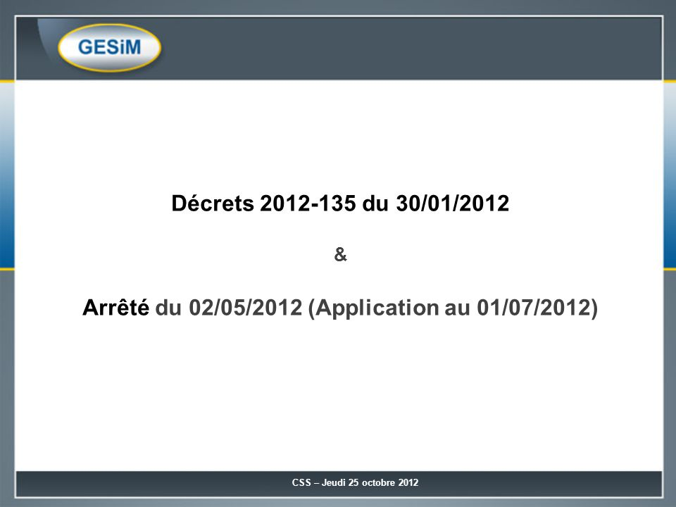 Arrêté du 02/05/2012 (Application au 01/07/2012)