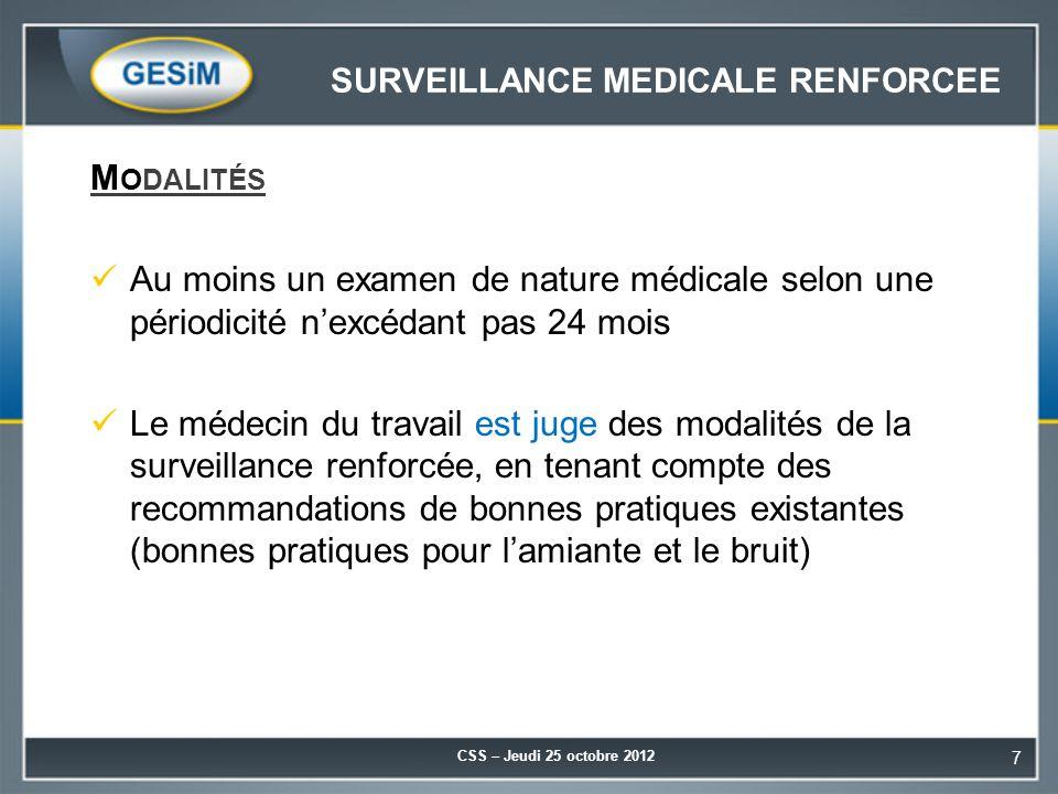 SURVEILLANCE MEDICALE RENFORCEE
