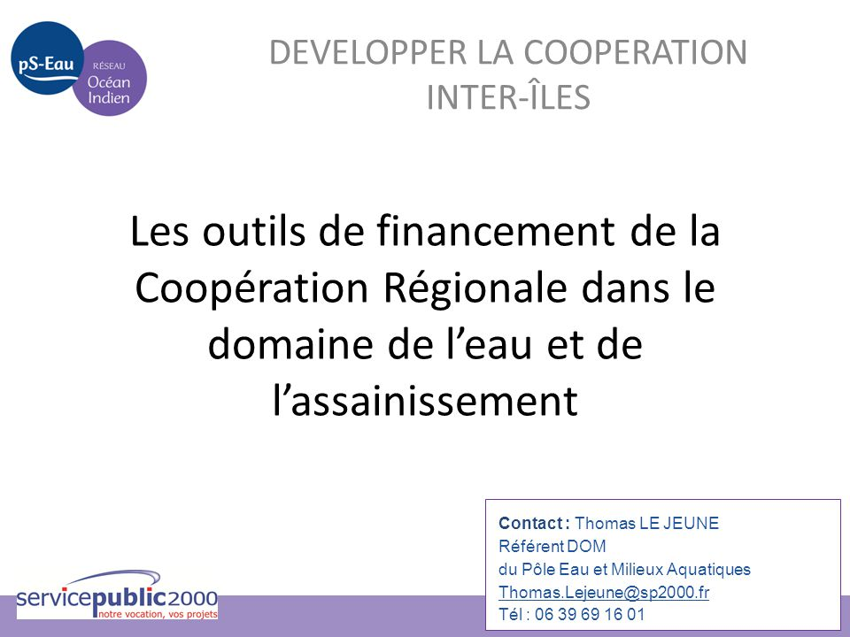 DEVELOPPER LA COOPERATION INTER-ÎLES