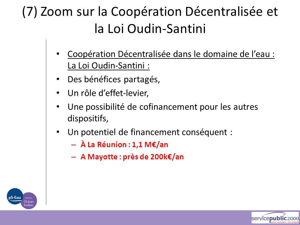 (7) Zoom sur la Coopération Décentralisée et la Loi Oudin-Santini