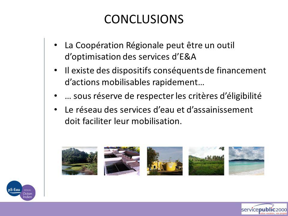 CONCLUSIONS La Coopération Régionale peut être un outil d'optimisation des services d'E&A.