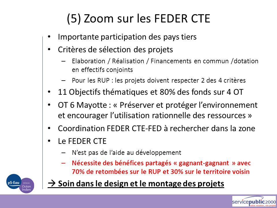 (5) Zoom sur les FEDER CTE