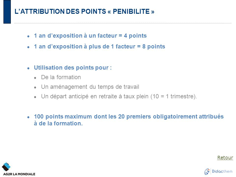 L'ATTRIBUTION DES POINTS « PENIBILITE »