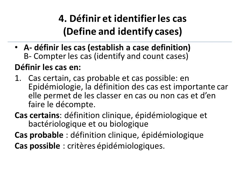 4. Définir et identifier les cas (Define and identify cases)