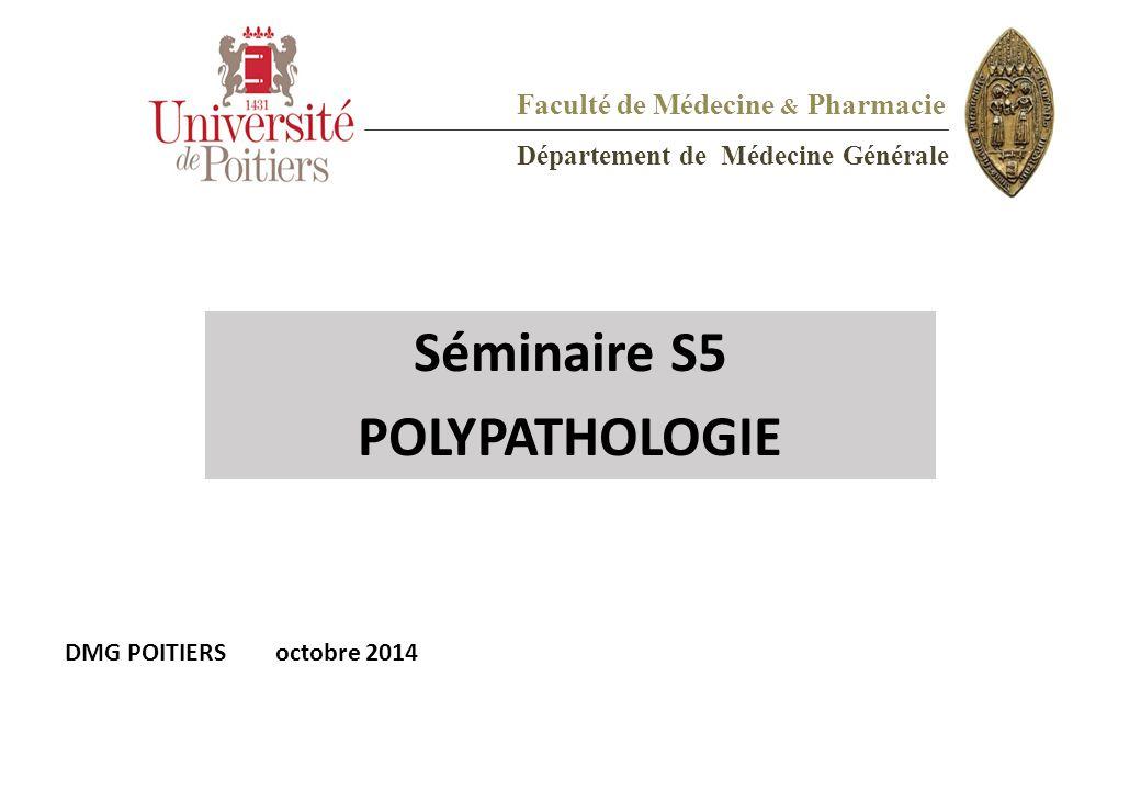 Séminaire S5 POLYPATHOLOGIE Faculté de Médecine & Pharmacie
