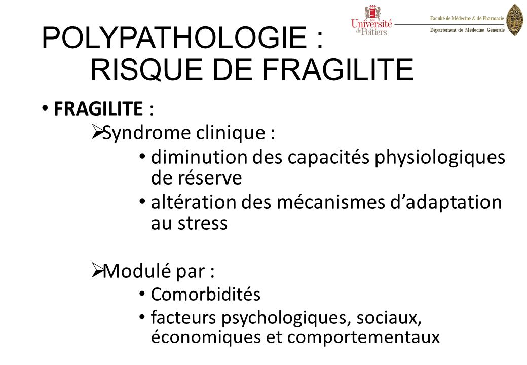 POLYPATHOLOGIE : RISQUE DE FRAGILITE