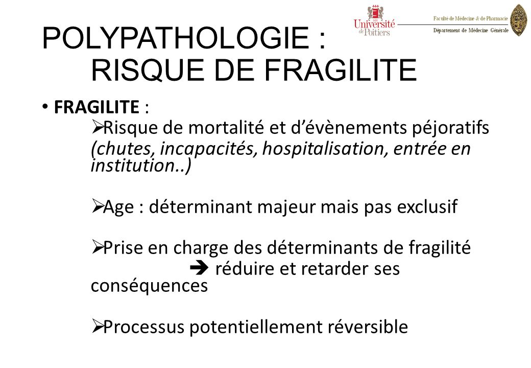POLYPATHOLOGIE : RISQUE DE FRAGILITE