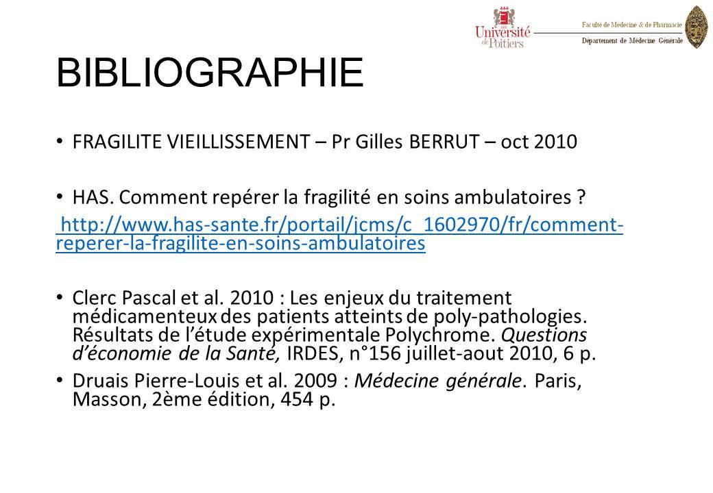 BIBLIOGRAPHIE FRAGILITE VIEILLISSEMENT – Pr Gilles BERRUT – oct 2010