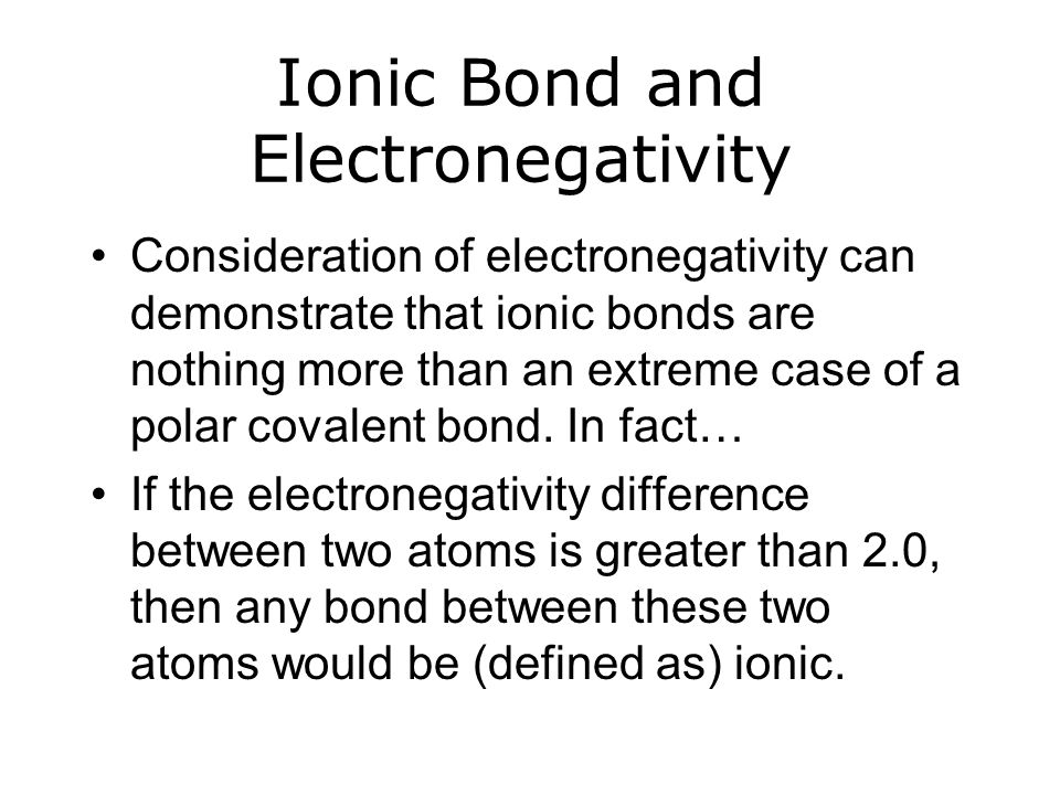 Ionic Bond and Electronegativity