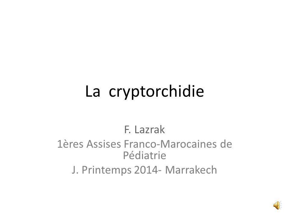 La cryptorchidie F. Lazrak