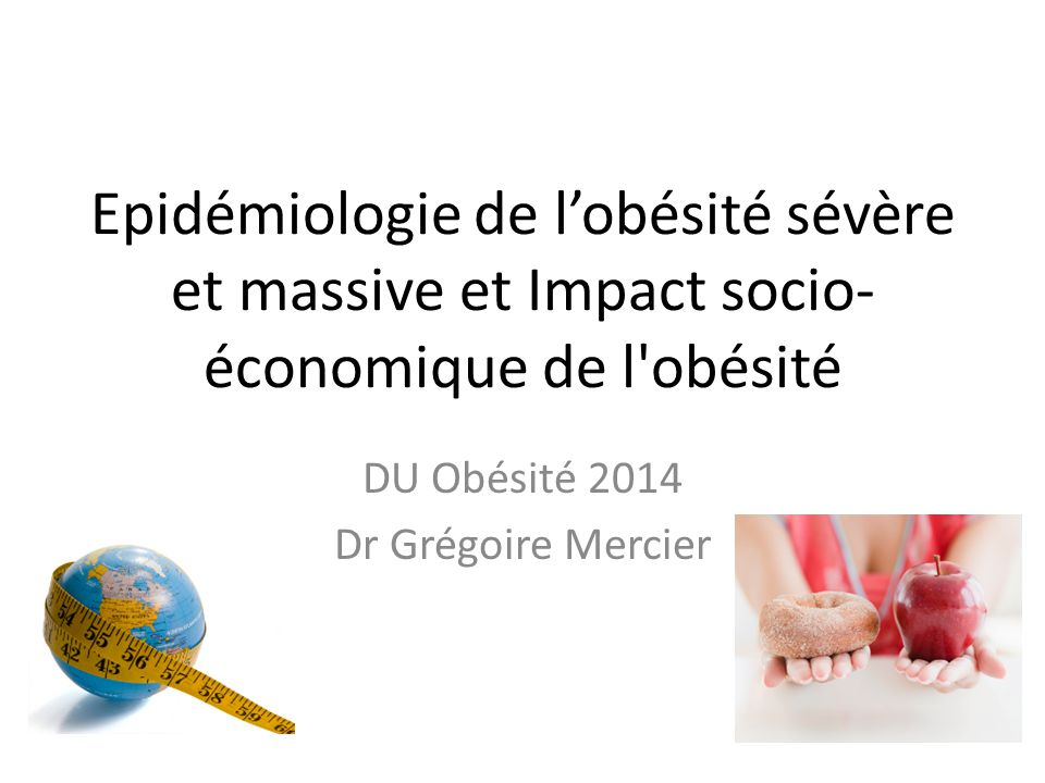 DU Obésité 2014 Dr Grégoire Mercier
