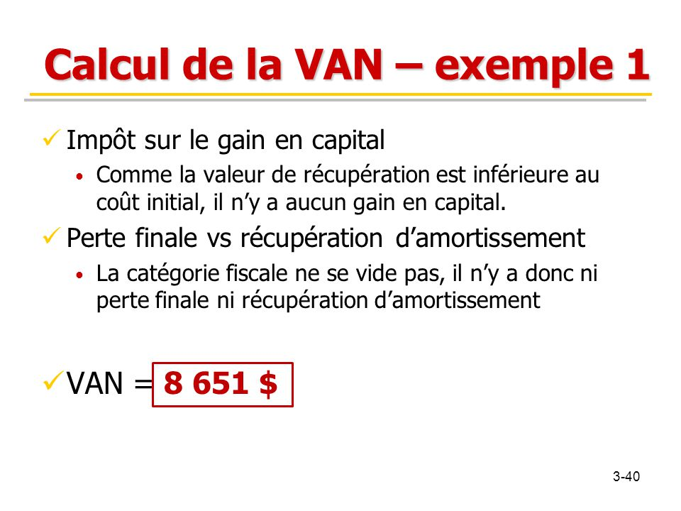 Calcul de la VAN – exemple 1