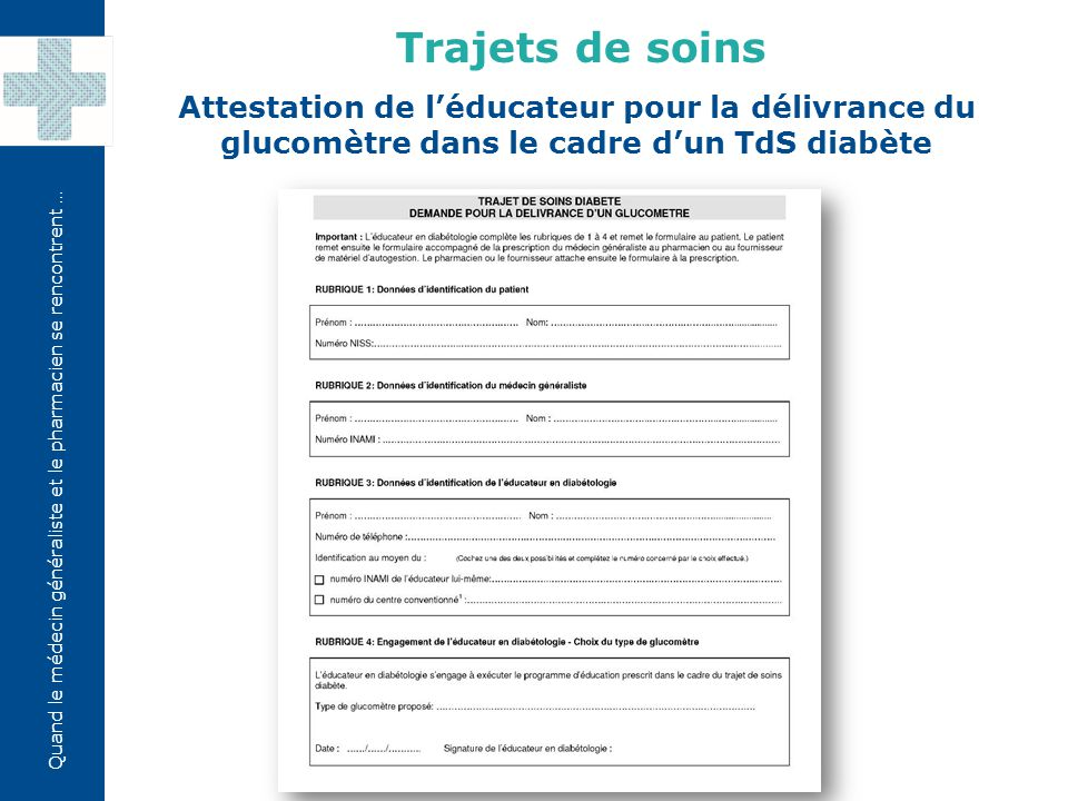 Trajets de soins Attestation de l'éducateur pour la délivrance du glucomètre dans le cadre d'un TdS diabète.