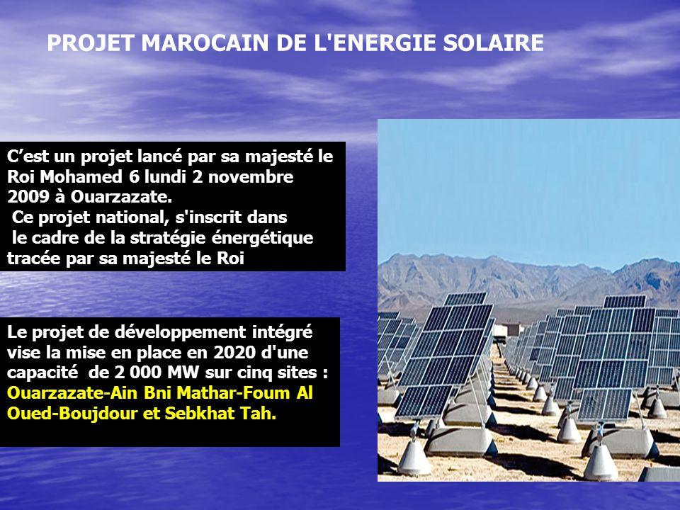 PROJET MAROCAIN DE L ENERGIE SOLAIRE