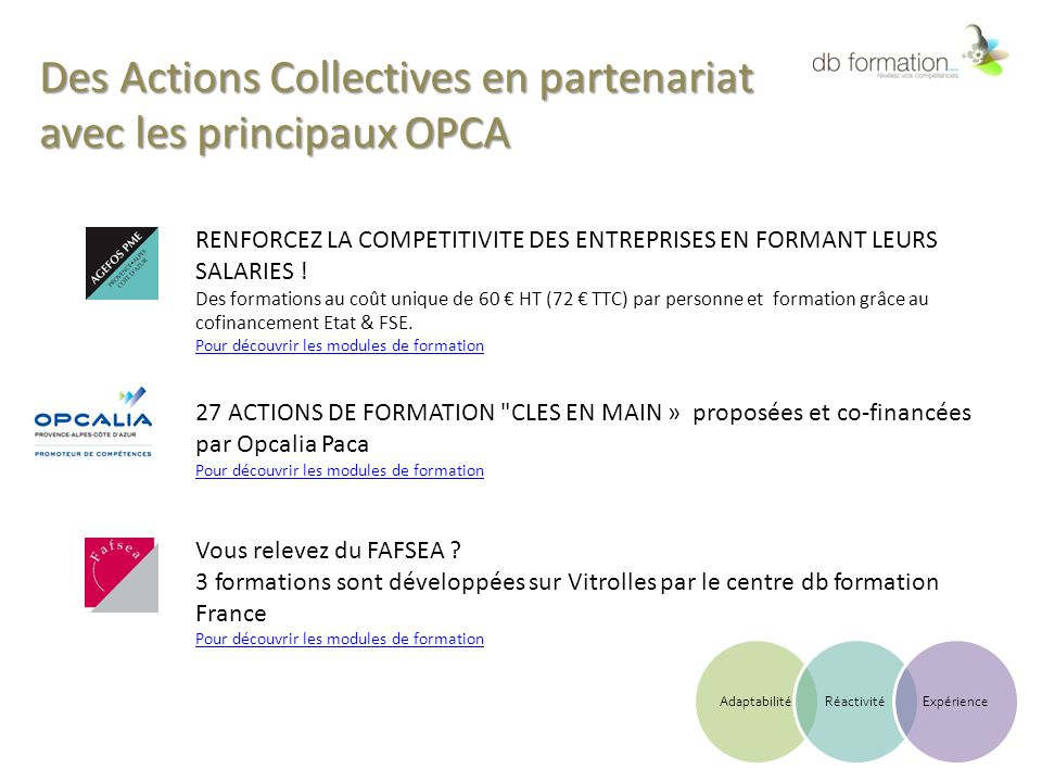 Des Actions Collectives en partenariat avec les principaux OPCA