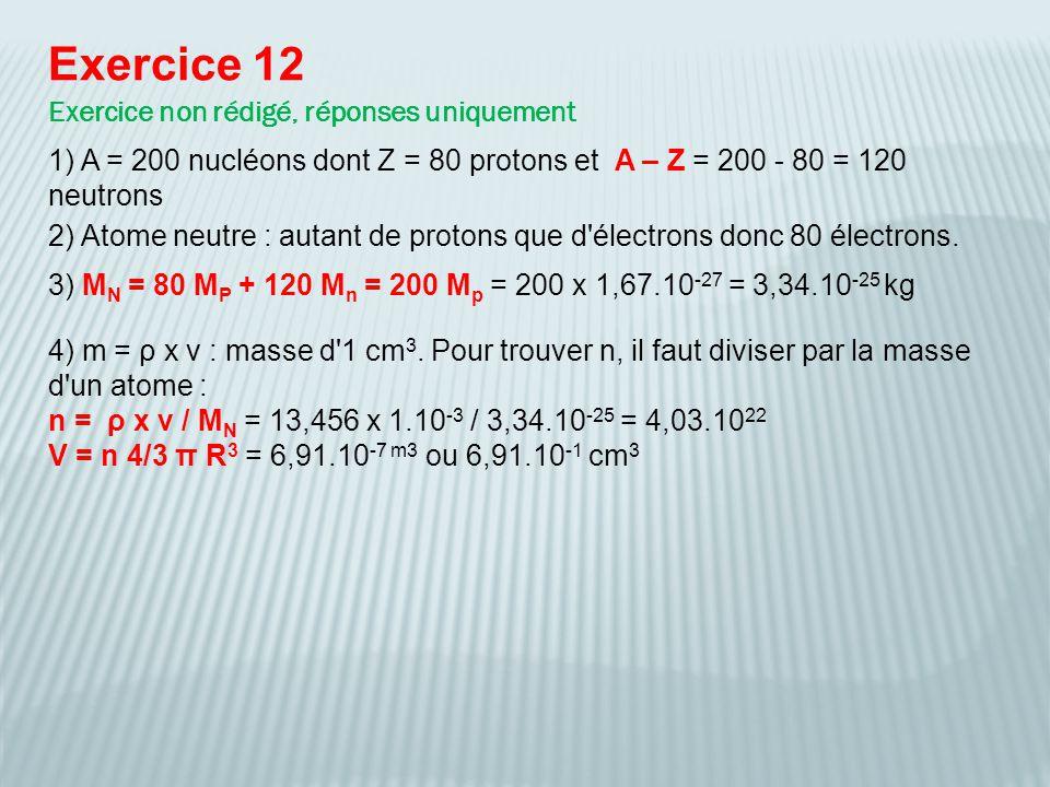 Exercice 12 Exercice non rédigé, réponses uniquement
