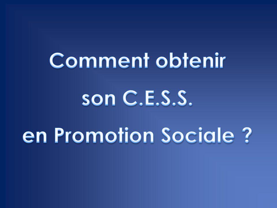 Comment obtenir son C.E.S.S. en Promotion Sociale