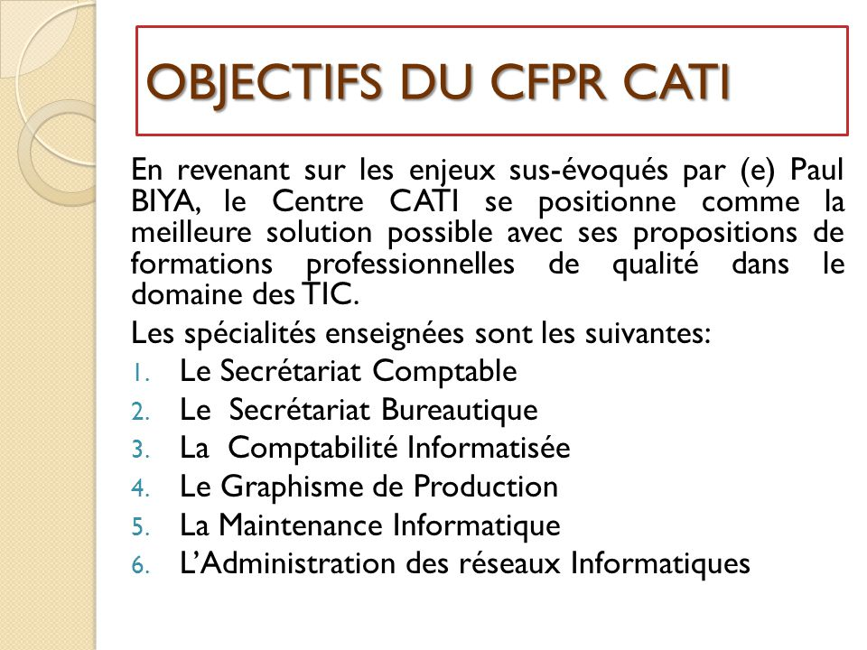 OBJECTIFS DU CFPR CATI
