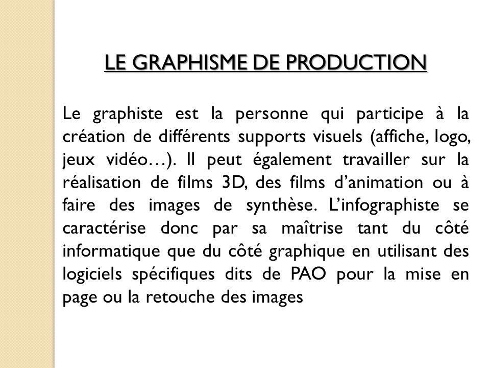LE GRAPHISME DE PRODUCTION