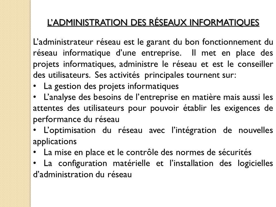 L'ADMINISTRATION DES RÉSEAUX INFORMATIQUES
