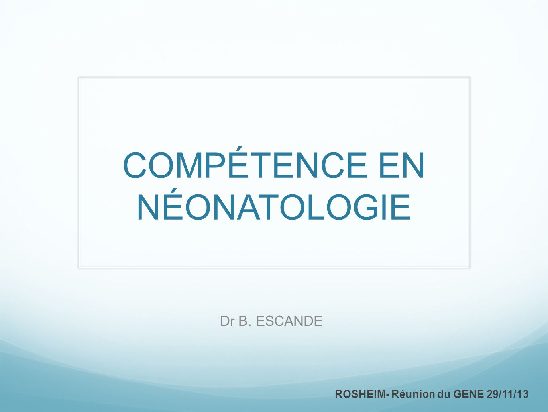COMPÉTENCE EN NÉONATOLOGIE