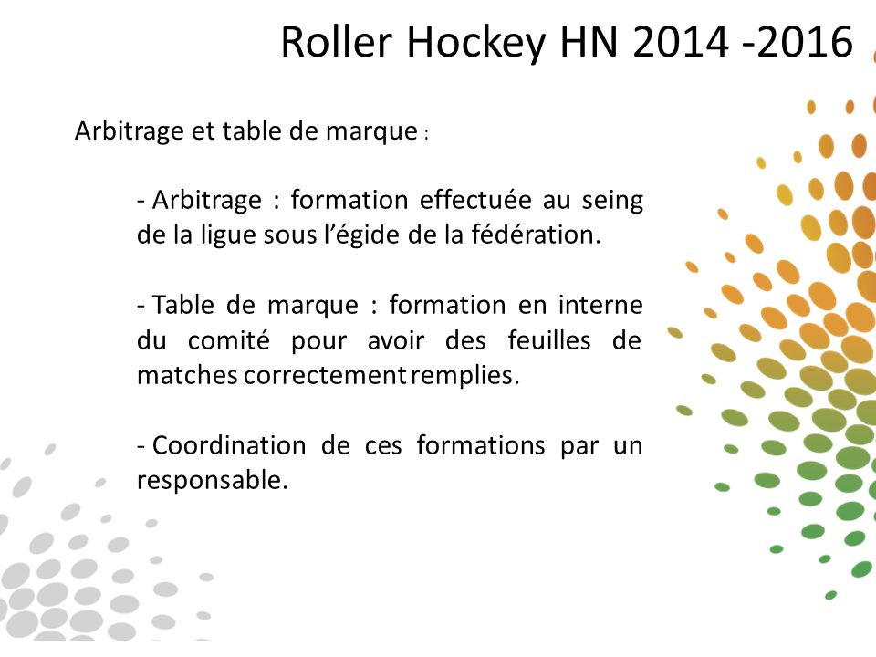 Roller Hockey HN 2014 -2016 Arbitrage et table de marque :