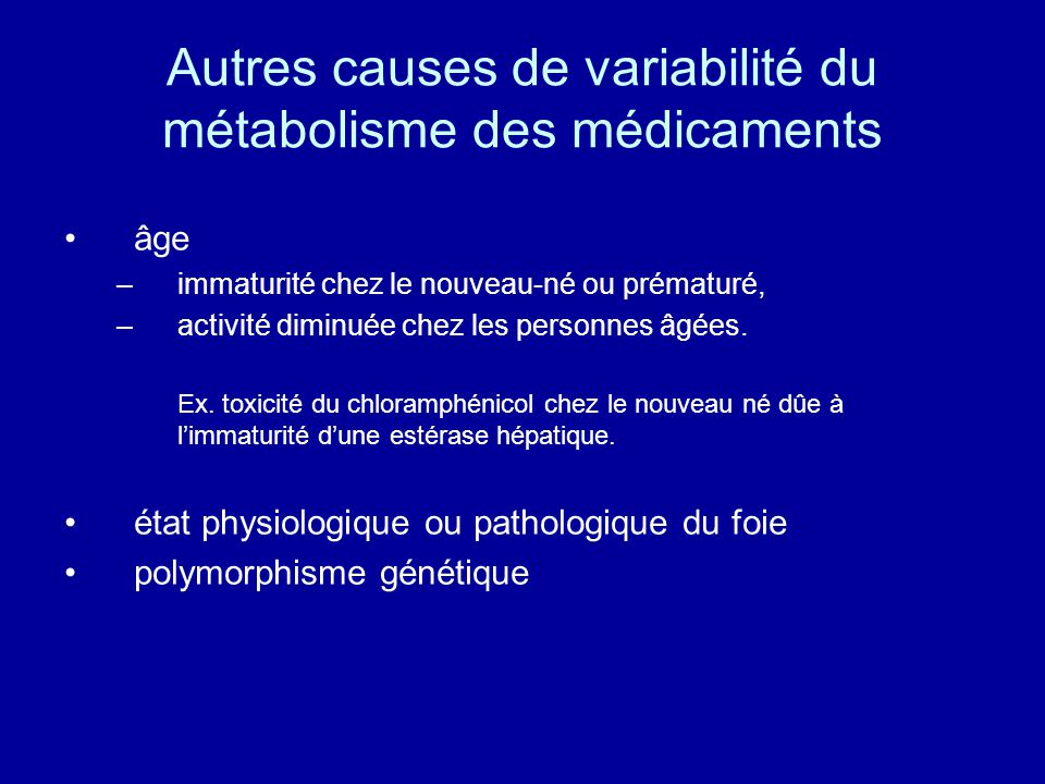 Autres causes de variabilité du métabolisme des médicaments