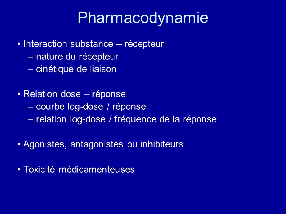 Pharmacodynamie • Interaction substance – récepteur