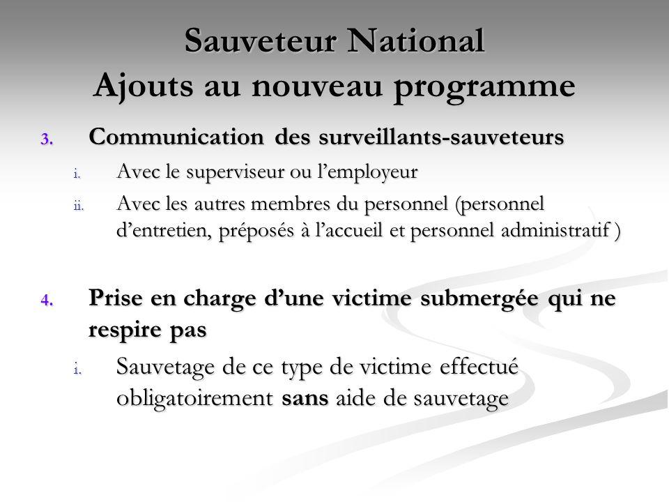 Sauveteur National Ajouts au nouveau programme