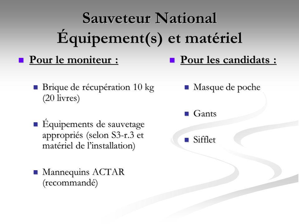 Sauveteur National Équipement(s) et matériel