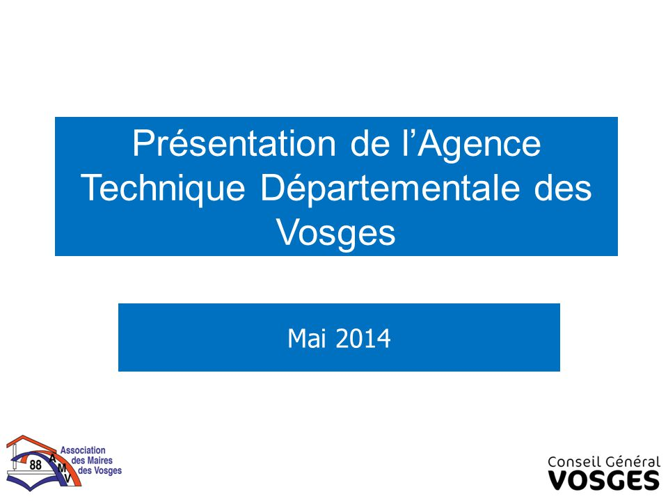 Présentation de l'Agence Technique Départementale des Vosges